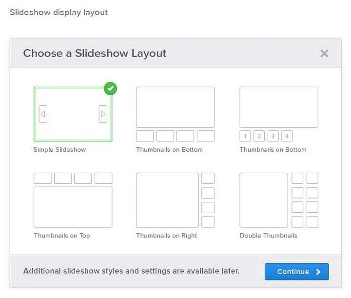 There are different slide show designs to choose from