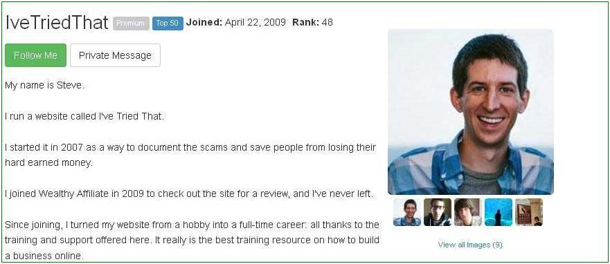 This is a shot taken from Steve's Profile page at Wealthy Affiliate. Click her to view his success